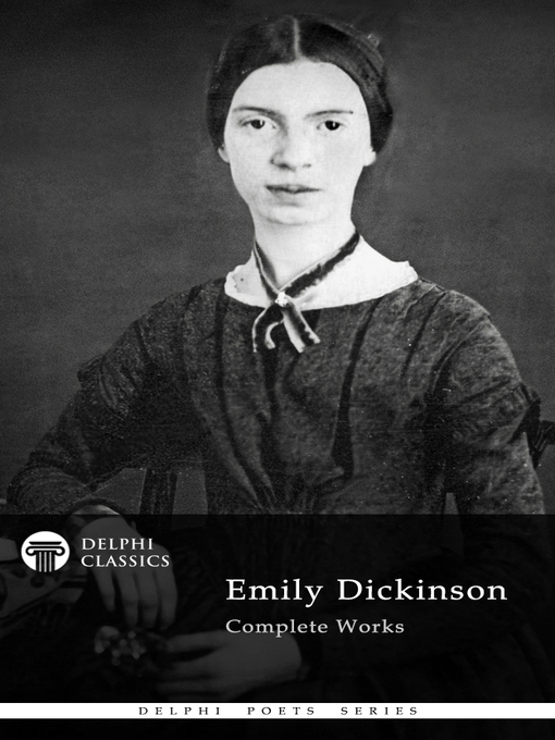 Title details for Delphi Complete Works of Emily Dickinson (Illustrated) by Emily Dickinson - Available