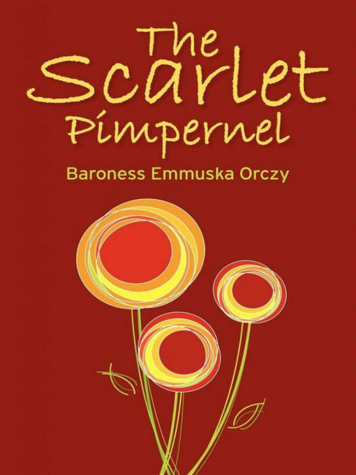 the exposure of the inner workings during the french revolution in the scarlet pimpernel The scarlet pimpernel (paperback) in the historical fiction category for sale in cape town (id:377777432)  it is ordered on demand from our supplier and is usually dispatched within 4 - 8 working days baroness orczy's classic tale of adventure during the french revolution  set during the french revolution also available as an.