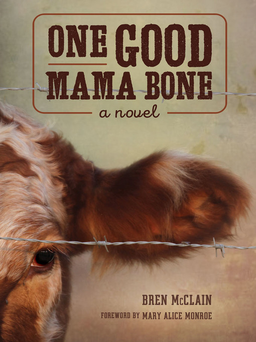 Title details for One Good Mama Bone by Bren McClain - Available