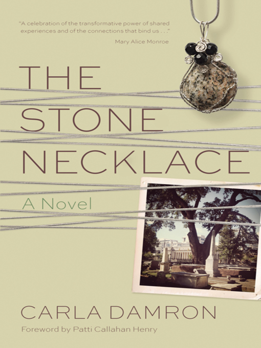 Title details for The Stone Necklace by Carla Damron - Available