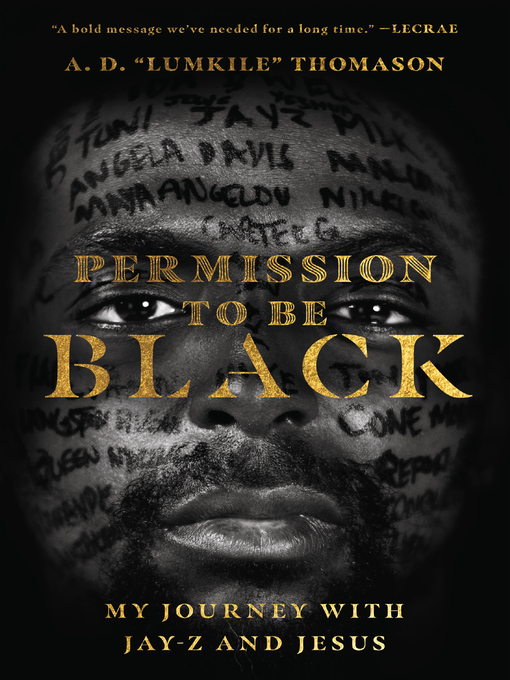 """Title details for Permission to Be Black by A. D. """"Lumkile"""" Thomason - Available"""