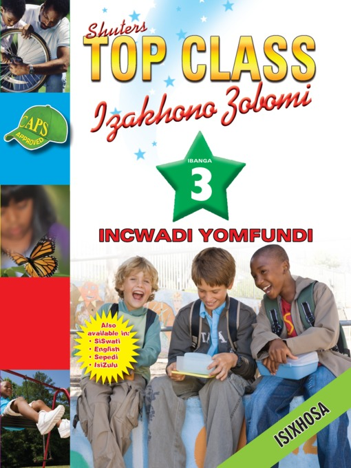Title details for Top Class Lifskills Grade 3 Learner's Book (Xhosa) by J. L. Mostert - Available