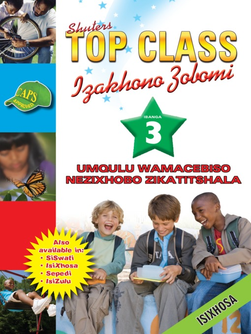 Title details for Top Class Lifskills Grade 3 Teacher's Resourc(Xhosa) by J. L. Mostert - Available