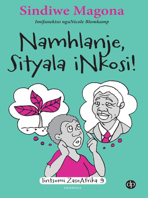 Title details for Namhlanje Sityala iNkosi by Sindiwe Magona - Available