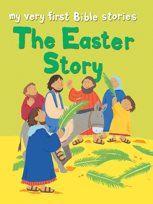 Title details for The Easter Story by Lois Rock - Available