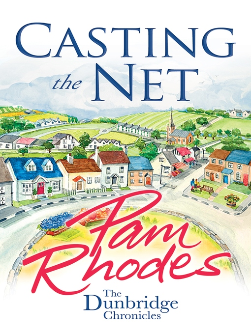 Title details for Casting the Net by Pam Rhodes - Available