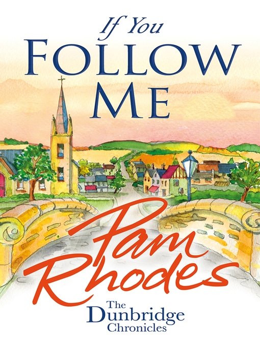 Title details for If You Follow Me by Pam Rhodes - Wait list