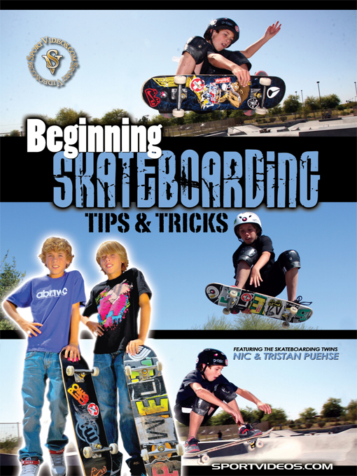 Title details for Beginning Skateboarding by Nic Puehse - Available