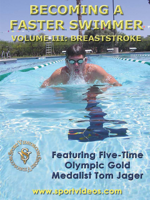 Title details for Becoming a Faster Swimmer, Volume 3 by Tom Jager - Available