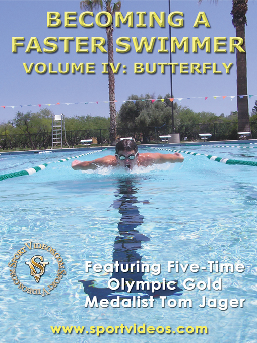 Title details for Becoming a Faster Swimmer, Volume 4 by Tom Jager - Available