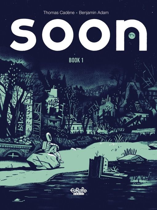 Title details for Soon, Volume 1 by Cadène Thomas - Available