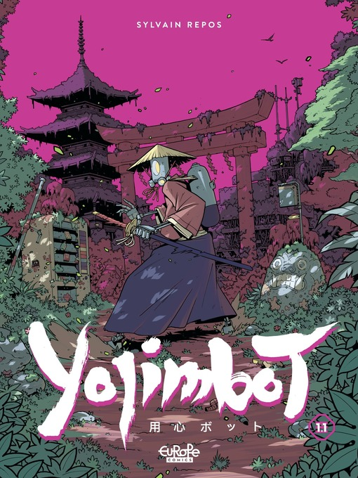 Title details for Yojimbot--Part 1 by Repos Sylvain - Available