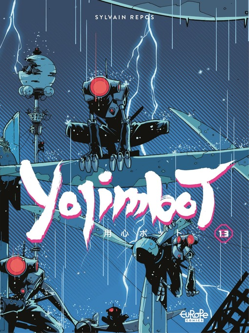 Title details for Yojimbot--Part 3 by Sylvain Repos - Available