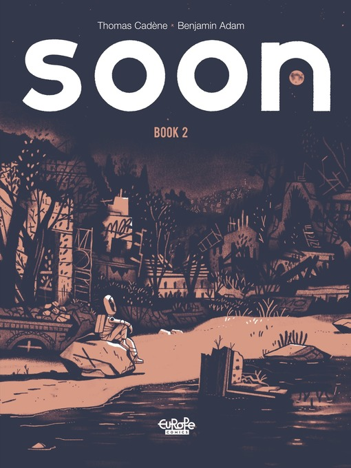 Title details for Soon, Volume 2 by Cadène Thomas - Available