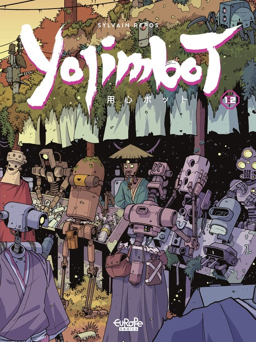 Title details for Yojimbot--Part 2 by Repos Sylvain - Available