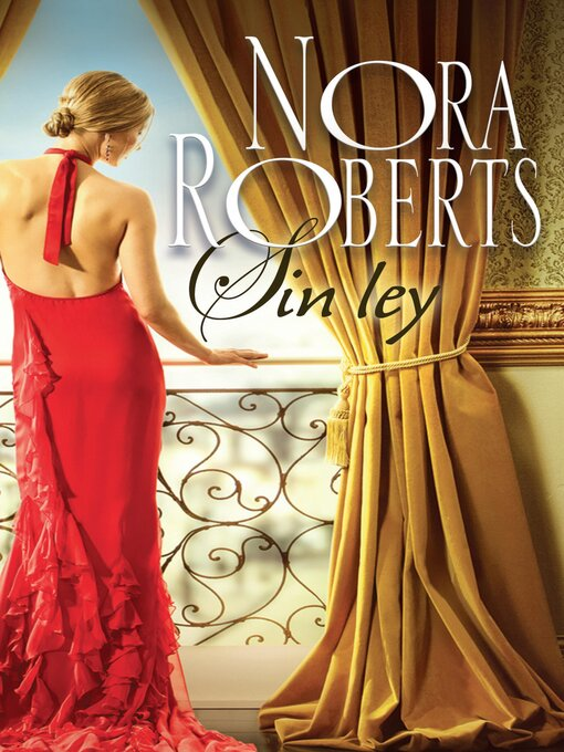 Title details for Sin ley by Nora Roberts - Available