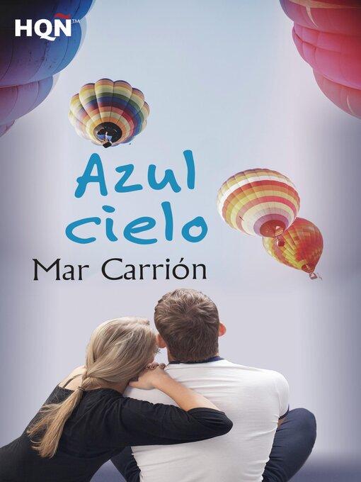 Title details for Azul cielo by Mar Carrión - Available