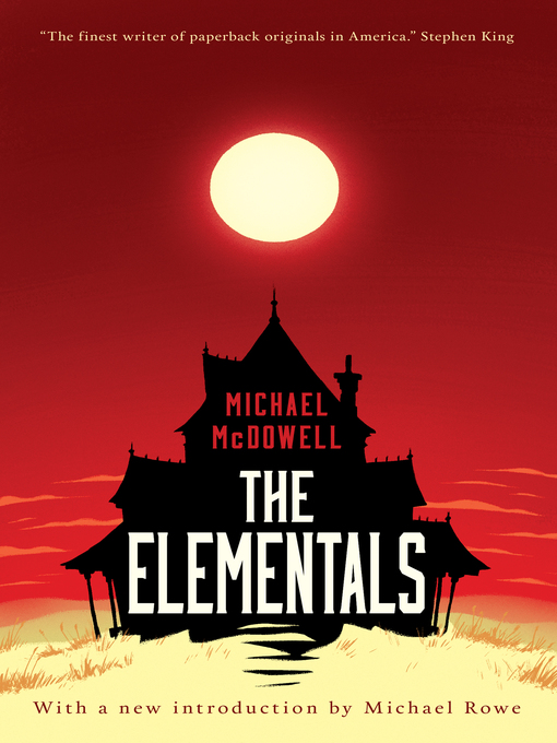 Title details for The Elementals by Michael McDowell - Available
