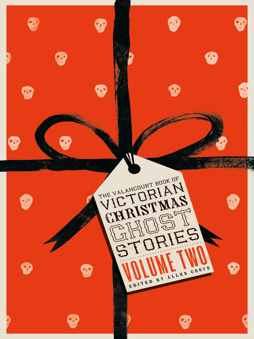 Title details for The Valancourt Book of Victorian Christmas Ghost Stories by James  D. Jenkins - Available