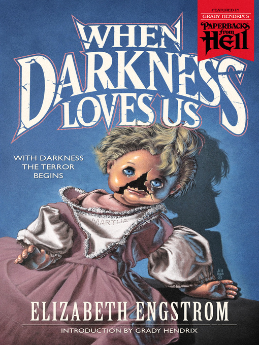 Title details for When Darkness Loves Us by Elizabeth Engstrom - Available