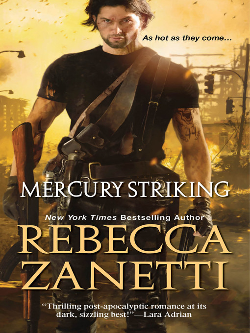 Title details for Mercury Striking by Rebecca Zanetti - Available