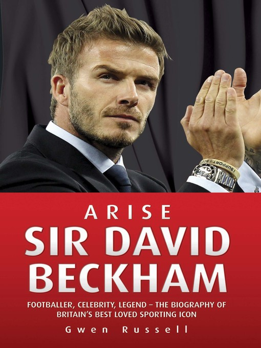 Title details for Arise Sir David Beckham by Gwen Russell - Available