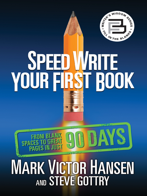 Title details for Speed Write Your First Book by Mark Victor Hansen - Wait list