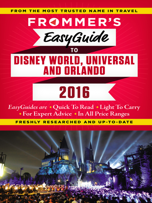 Title details for Frommer's EasyGuide to Disney World, Universal and Orlando 2016 by Jason Cochran - Available