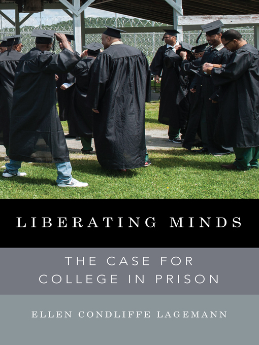 Title details for Liberating Minds by Ellen Condliffe Lagemann - Available