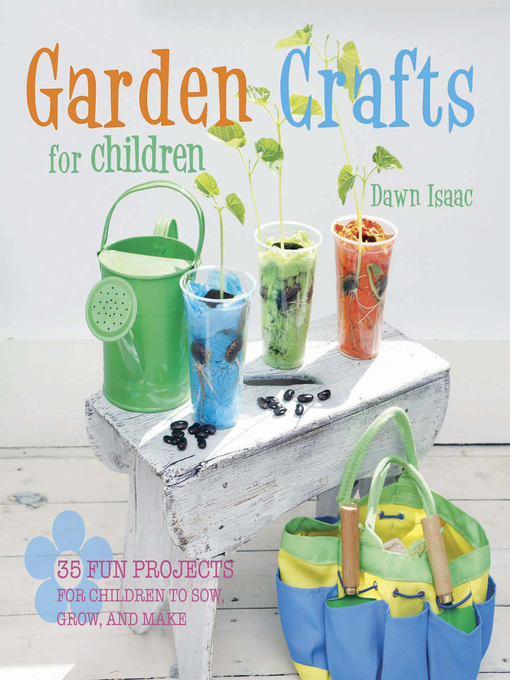 Title details for Garden Crafts for Children by Dawn Isaac - Wait list