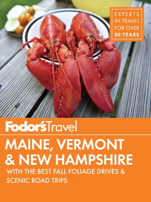 Title details for Fodor's Maine, Vermont & New Hampshire by Fodor's Travel Guides - Available