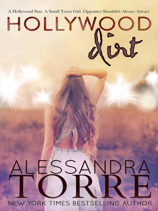 Title details for Hollywood Dirt by Alessandra Torre - Wait list