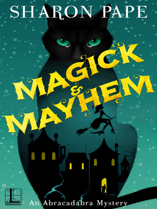 Title details for Magick & Mayhem by Sharon Pape - Available