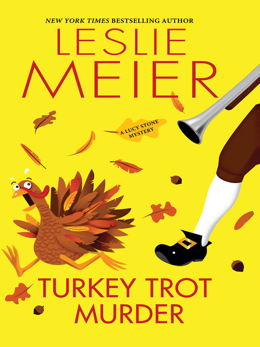 Title details for Turkey Trot Murder by Leslie Meier - Available