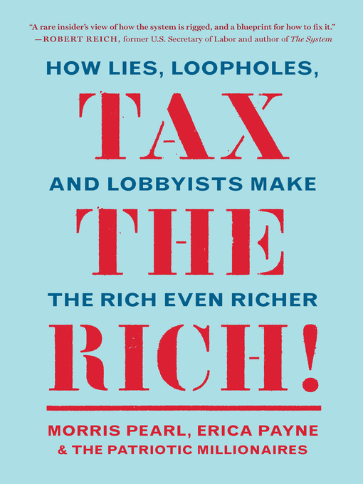 Title details for Tax the Rich! by Morris Pearl - Available