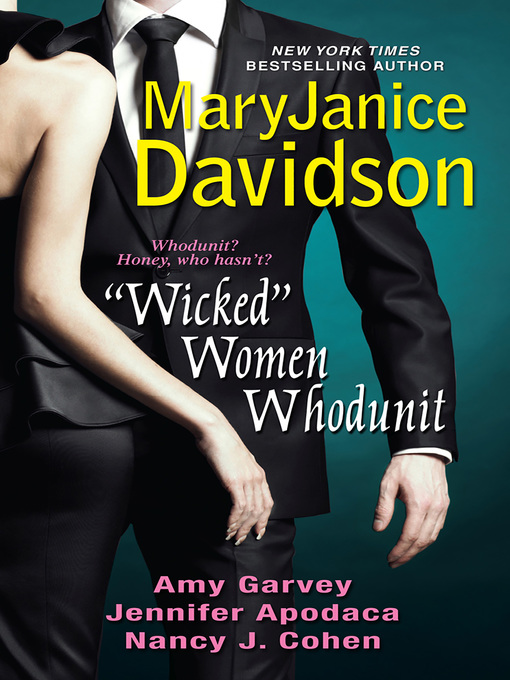 """Title details for """"Wicked"""" Women Whodunit by Amy Garvey - Available"""