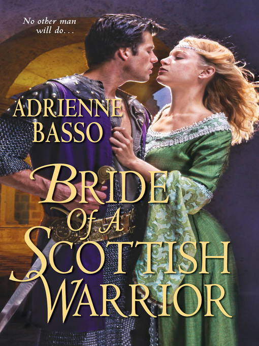 Title details for Bride of a Scottish Warrior by Adrienne Basso - Available