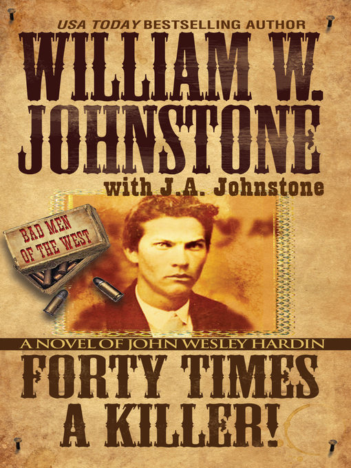 Title details for Forty Times a Killer by William W. Johnstone - Available