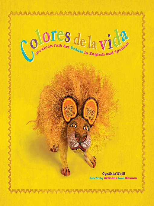 Title details for Colores de la Vida by Cynthia Weill - Available