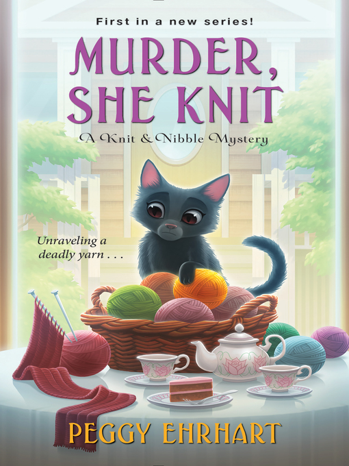 Title details for Murder, She Knit by Peggy Ehrhart - Wait list
