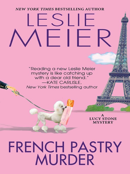 Title details for French Pastry Murder by Leslie Meier - Available