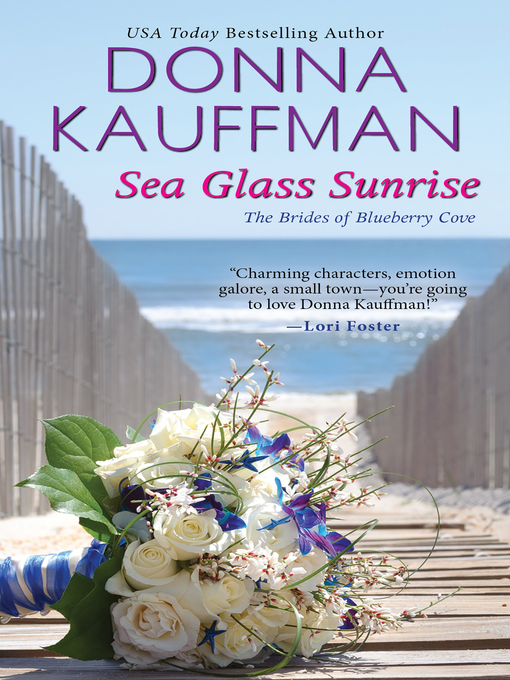 Title details for Sea Glass Sunrise by Donna Kauffman - Available