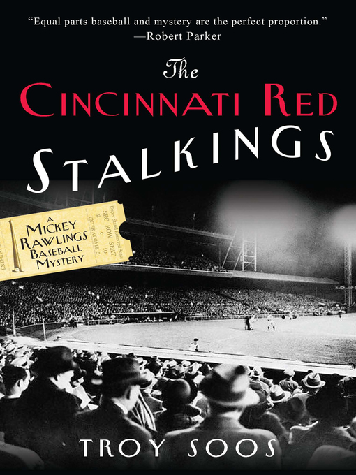 Title details for The Cincinnati Red Stalkings by Troy Soos - Available