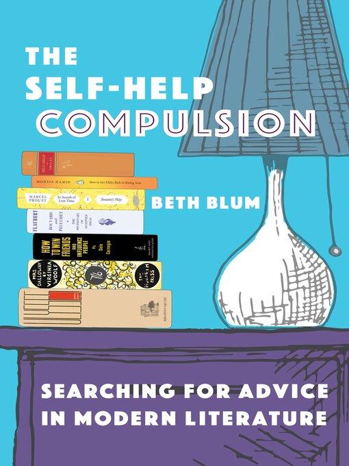 Title details for The Self-Help Compulsion by Beth Blum - Wait list