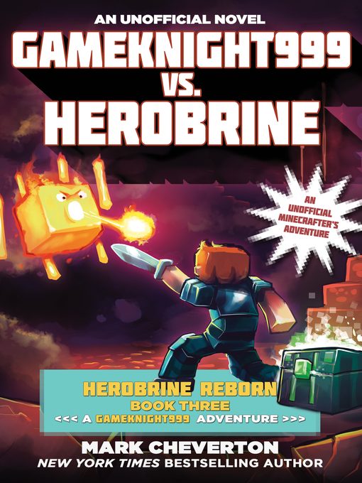 Title details for Gameknight999 vs. Herobrine by Mark Cheverton - Available