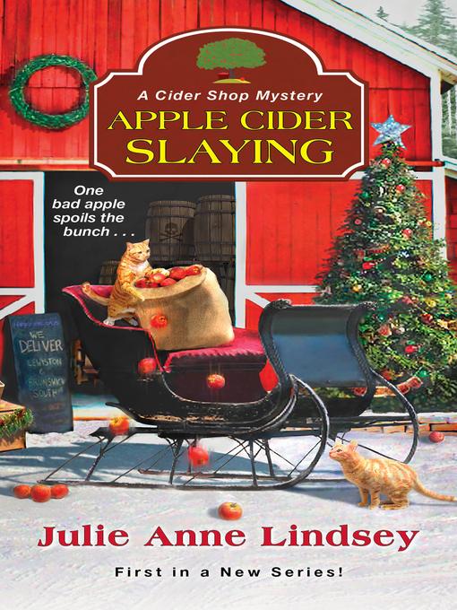 Title details for Apple Cider Slaying by Julie Anne Lindsey - Wait list