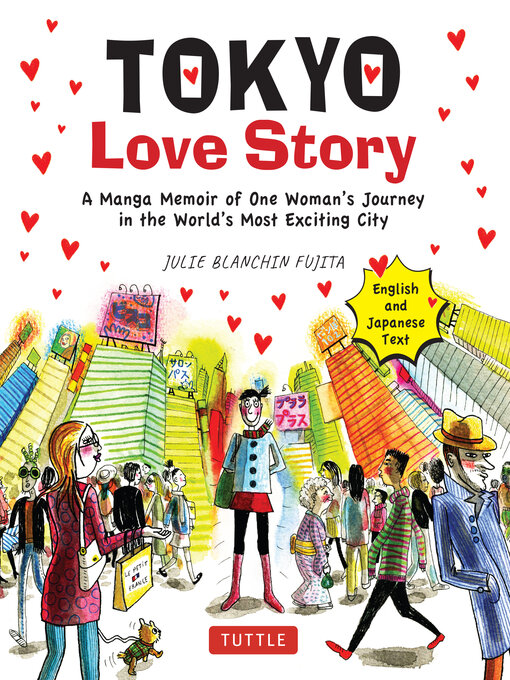 Title details for Tokyo Love Story by Julie Blanchin Fujita - Available