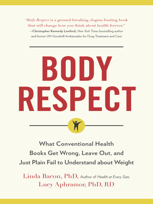 Title details for Body Respect by Linda Bacon - Wait list