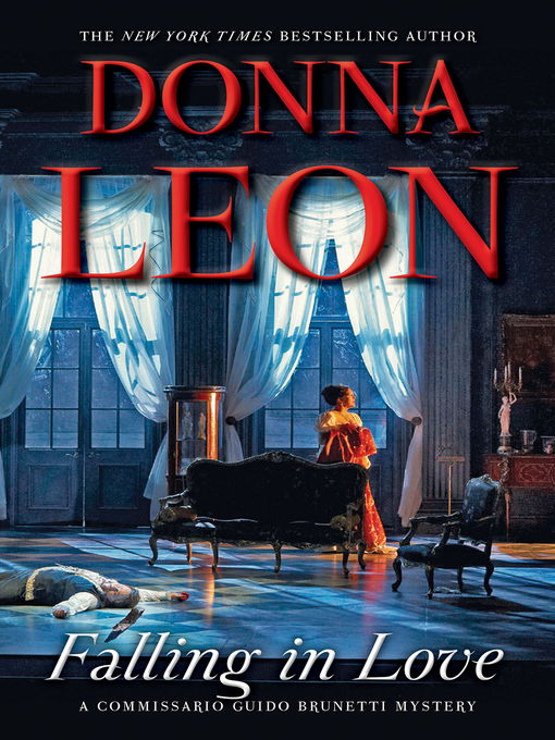Title details for Falling in Love by Donna Leon - Wait list