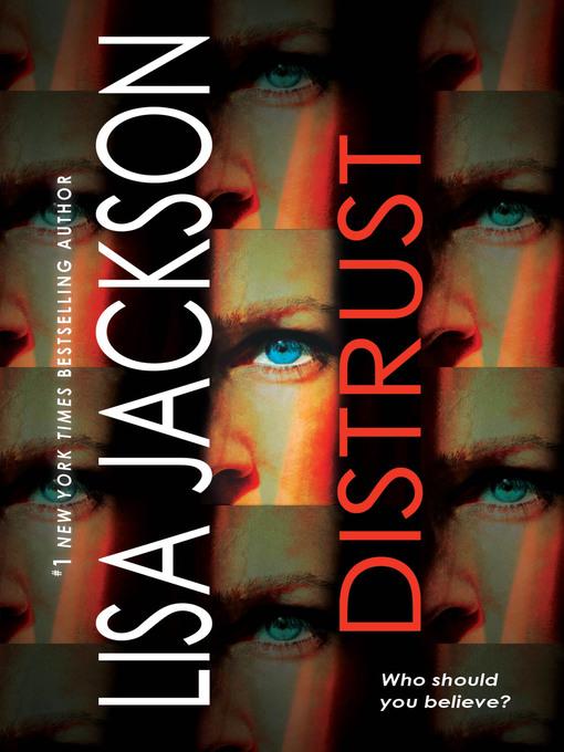 Title details for Distrust by Lisa Jackson - Wait list